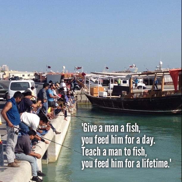 feed a man a fish teach a man to fish