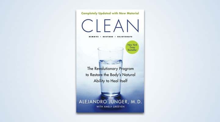 Book Review: CLEAN by Alejandro Junger, M.D.
